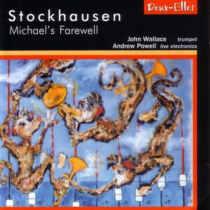 Stockhausen: Michael's Farewell; and other works for trumpet