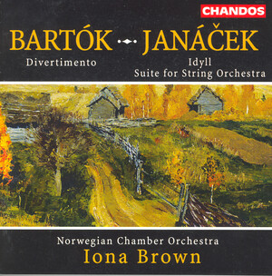 Janacek: Idyll; Suite for String Orchestra; Bartok: Divertimento