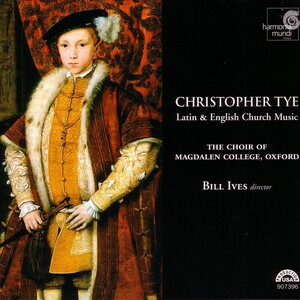 Christopher Tye: Latin and English Church Music