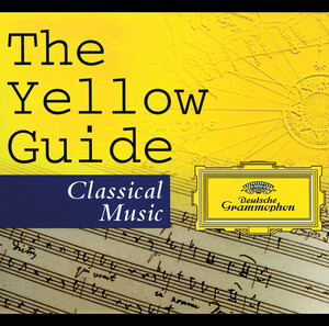 The Yellow Guide-Classical Music: Works by Palestrina, Mozart, Chopin, etc.