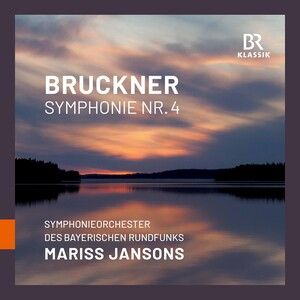 Bruckner: Symphony No.4 in E-Flat Major, WAB104 'Romantic' (1878 Version; Live)