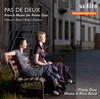 Pas de Deux: French Music for Piano Duo by Milhuad, Ravel and Bizet