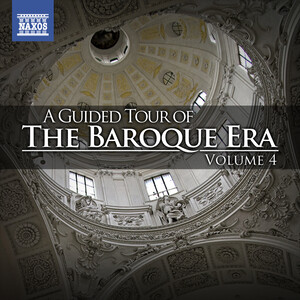 A Guided Tour of the Baroque Era, Vol.4; Works by Giazotto, Albinoni, and Vivaldi