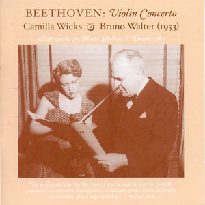 Beethoven: Violin Concerto in D, Op.61; Bloch and Sibelius, works for Violin