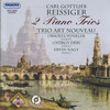 Carl Gottlieb Reissiger: Two Piano Trios
