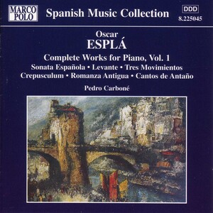 Carbone: Complete Works for Piano, Vol.1; works of Espla