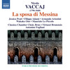 Vaccai: La sposa di Messina