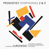 Prokofiev: Symphonies No.2 and 3