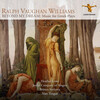 Vaughan Williams: Beyond My Dream: Music for Greek Plays