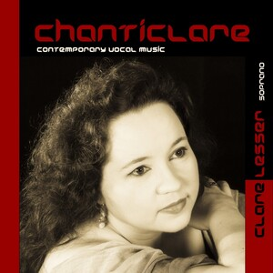 Chanticlare: Contemporary Vocal Music