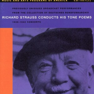 Richard Strauss Conducts His Tone Poems