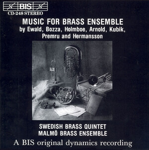 Music for Brass Ensemble: Works by Ewald, Bozza, Holmboe, etc.