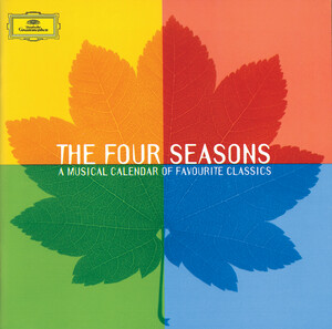 The Four Seasons: A Musical Calendar of Favourite Classics; Works by Vivaldi, Grieg, Copland, etc.