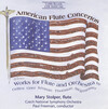 American Flute Concertos: Works by Grier, Thomson, Siegmeister, etc.