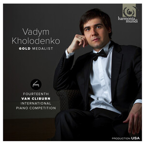 Vadym Kholodenko: Gold Medalist, 14th Van Cliburn International Piano Competition