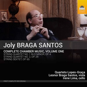 Joly Braga Santos: Complete Chamber Music, Vol.1