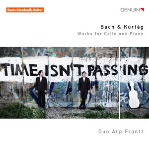 Bach and Kurtág: Works for Cello and Piano