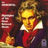 The Immortal Beethoven-Highlights Of His Most Beloved Music