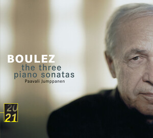 Boulez: The Three Piano Sonatas