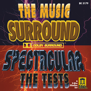 Surround Spectacular: Works by Strauss, Respighi, Bach, etc.