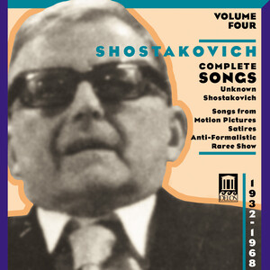 Shostakovich: Complete Songs, Vol.4