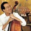 Obrigado Brazil; Yo-Yo Ma plays Mariano, Jobim, Villa-Lobos, etc.