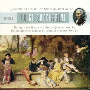 Boccherini: Quintets for Guitar and String Quartet Nos.1-3