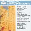Saint-Saëns: Symphony No. 3; Paray: Mass for the 500th Anniversary of the Death of Joan of Arc