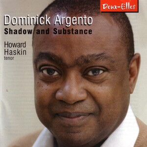 Shadow and Substance: Music by Dominick Argento