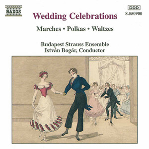 Wedding Celebrations: Works by Offenbach, Johann Strauss II, Wagner, etc.