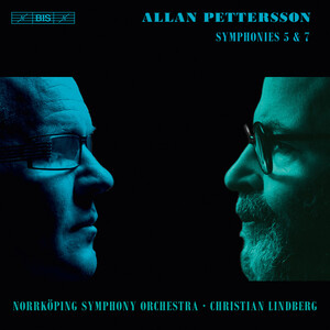 Pettersson: Symphonies No.5 and 7