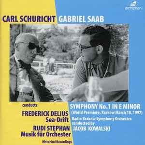 Saab: Symphony No.1; Delius: Sea Drift; Stephan: Music for Orchestra