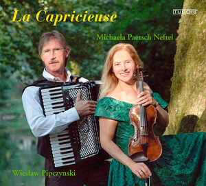 La Capricieuse: Works for Violin and Accordion by Paganini, Elgar, Grieg, etc.