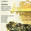 Sibelius: Spirit of Nature - Songs, Cantatas and Orchestral Works