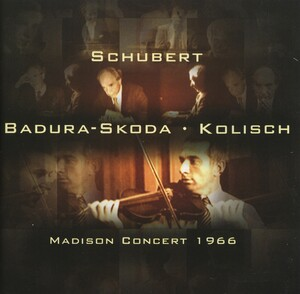 Kolisch in America, Vol.2: Schubert