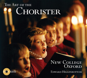 The Art of the Chorister: Works by Mendelssohn, Mozart, Couperin, etc.