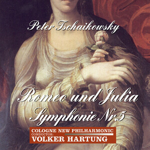 Tchaikovsky: Romeo and Juliet Fantasy Overture and Symphony No.5 in E Minor