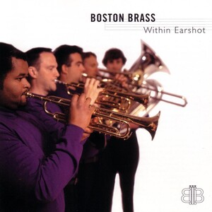 Within Earshot: Boston Brass Ensemble