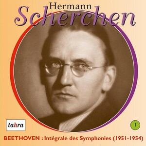 Hermann Scherchen dirige Beethoven, Vol.1