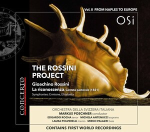 The Rossini Project, Vol.2: From Naples to Europe