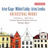 Kapp, Lüdig and Lemba: Orchestral Works