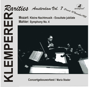 Klemperer Rarities: Amsterdam, Vol.7; Works by Mozart and Mahler