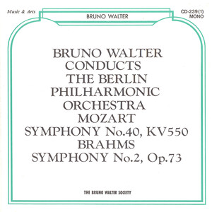 Bruno Walter conducts The Berlin Philharmonic Orchestra