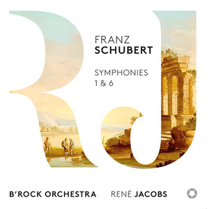 Schubert: Symphonies No.1 and 6