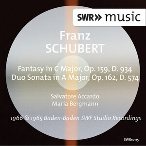 Schubert: Fantasy, Op.159 and Duo Sonata, Op.162