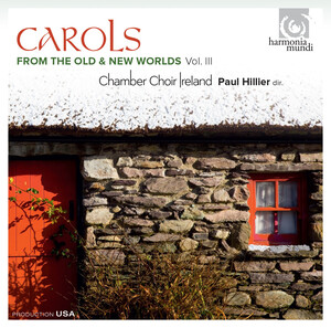 Carols from the Old and New Worlds, Vol.3