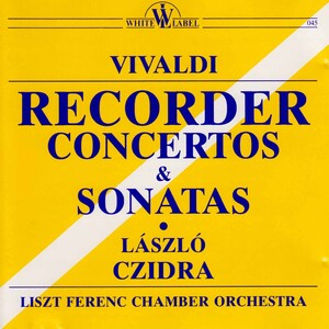 Vivaldi: Recorder Concertos and Sonatas