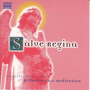Salve Regina: Works by Handel, Gabrieli, Charpentier, etc.