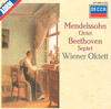 Mendelssohn: Octet and Beethoven: Septet