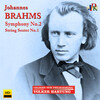 Brahms: Symphony No.2 and String Sextet No.1